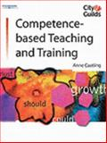 Competence-Based Teaching and Training, Castling, Anne, 1861527373