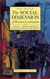 The Social Dimension of Western Civilization, Golden, Richard M., 0312397372