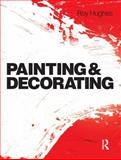 Painting and Decorating, Hughes, Roy, 0750667370