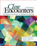 Close Encounters : Communication in Relationships, Guerrero, Laura K. and Afifi, Walid A., 1412977371