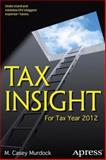 Tax Insight, M. Casey Murdock, 1430247371