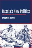 Russia's New Politics 9780521587372