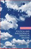 Political and Philosophical Debates in Welfare, Fives, Allyn, 1403987378