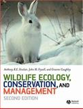 Wildlife Ecology, Conservation, and Management, Fryxell, John M. and Caughley, Graeme, 1405107375