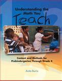 Understanding the Math You Teach, Anita C. Burris, 0131107372