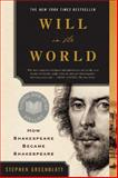 Will in the World, Stephen Greenblatt, 039332737X