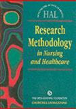 Research Methodology in Nursing and Health Care, Open Learning Foundation Staff and Carnwell, Ros, 0443057370