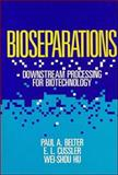 Bioseparations : Downstream Processing for Biotechnology, Belter, Paul A. and Cussler, E. L., 0471847372