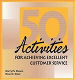 50 Activities for Achieving Excellent Customer Service, Doane, Darryl S. and Sloat, Rose D., 0874257379
