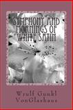 Symphony and Mornings of White Satin, Wrulf Gunkl VonGlashaus, 1494997371