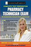 Pharmacy Technician Exam, LearningExpress Editors, 1576857379