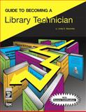 Guide to Becoming a Library Technician, ICDC Publishing Inc. Staff, 013218737X