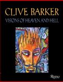 Clive Barker Visions of Heaven and Hell, Clive Barker, 0847827372