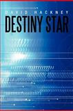 Destiny Star, David Hackney, 1467877379