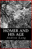 Homer and His Age, Andrew Lang, 1481017373