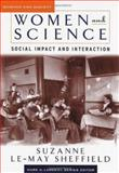 Women and Science : Social Impact and Interaction, Sheffield, Suzanne LeMay, 0813537371