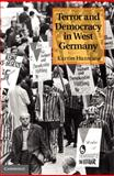 Terror and Democracy in West Germany, Hanshew, Karrin, 1107017378