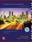 Computer Accounting Essentials Using Quickbooks 2014 with Software CD, Yacht, Carol and Crosson, Susan, 1259277372