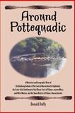 Around Pottequadic, Donald Duffy, 1463597371