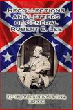 Recollections and Letters of General Robert E. Lee, Robert Lee, 1481867377