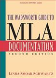 The Wadsworth Guide to MLA Documentation, Schwartz, Linda Smoak, 1111347379