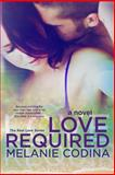 Love Required, Melanie Codina, 1495957373