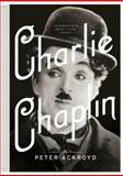Charlie Chaplin, Peter Ackroyd, 0385537379