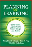 Planning for Learning, Mary Renck Jalongo and Sue A. Rieg, 0807747378