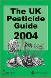 The UK Pesticide Guide 2004, , 0851997376