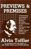 Previews and Premises, Alvin Toffler, 0920057373