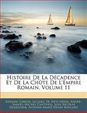 Histoire de la Décadence et de la Chûte de L'Empire Romain, Edward Gibbon and Leclerc De Septchênes, 1142027376