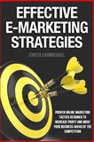 Effective e-Marketing Strategies, Curtis Carmichael, 1482767376