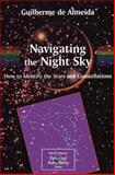 Navigating the Night Sky : How to Identify the Stars and Constellations, Almeida, Guilherme de, 1852337370