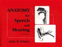 Anatomy for Speech and Hearing 9780683067378