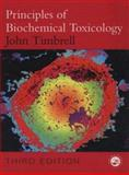 Principles of Biochemical Toxicology, Timbrell, John A., 0748407375