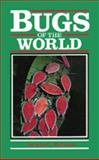 Bugs of the World, George C. McGavin, 0816027374
