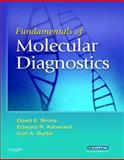 Fundamentals of Molecular Diagnostics, Bruns, David E. and Ashwood, Edward R., 1416037373