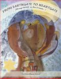 From Earthgate to Heartgate (BEing Series), Dorothea Joyce, 1478107375
