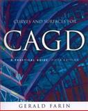 Curves and Surfaces for CAGD : A Practical Guide, Farin, Gerald E., 1558607374