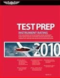 Instrument Rating Test Prep 2010, Federal Aviation Administration Staff, 1560277378