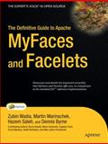 The Definitive Guide to Apache Myfaces and Facelets, Marinschek, Martin and Spiegl, Thomas, 1590597370