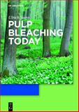 Pulp Bleaching Today, Suess, Ulrich, 3110207370