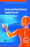 Food and Nutritional Supplements : Their Role in Health and Disease, , 3540417370