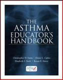 The Asthma Educator's Handbook, Fanta, Christopher H. and Carter, Elaine L., 0071447377