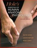 Hole's Essentials of Human Anatomy and Physiology, Shier, David and Butler, Jackie, 0077867378