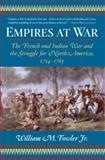 Empires at War, William M. Fowler, 0802777376