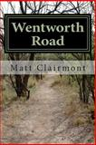 Wentworth Road, Matt Clairmont, 1492197378