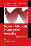 Modern Methods in Analytical Acoustics : Lecture Notes, Crighton, D. G. and Dowling, A. P., 3540197370