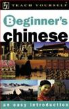 Teach Yourself Beginner's Chinese, Scurfield, Liz and Lianyi, Song, 0071407383