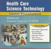 Health Care Science Technology : Career Foundations, Booth and McGraw-Hill Staff, 0078297389